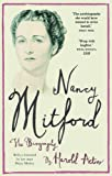 Nancy Mitford: The Biography Edited from Nancy Mitford's Letters