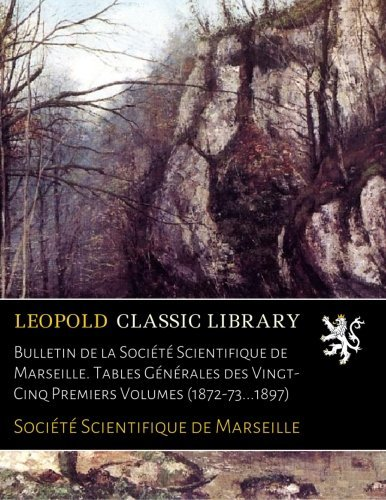 bulletin-de-la-societe-scientifique-de-marseille-tables-generales-des-vingt-cinq-premiers-volumes-18