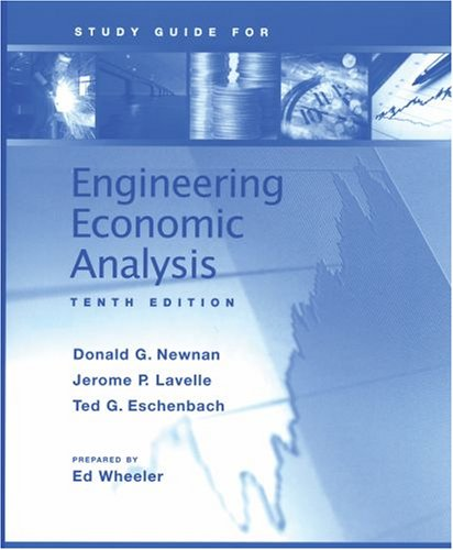 Study Guide For: Engineering Economic Analysis