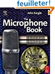 Eargle's The Microphone Book: From Mo...