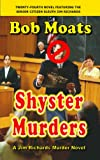 Shyster Murders (Jim Richards Murder Novels Book 24)