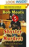 Shyster Murders (Jim Richards Murder Novels Book 24)