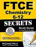 FTCE Chemistry 6-12 Secrets