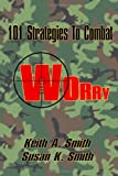 101 Strategies to Combat Worry (146642740X) by Smith, Keith A