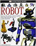 DK Eyewitness Books: Robot
