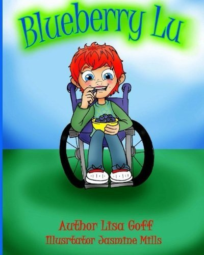 Blueberry Lu by Lisa J Goff (2015-04-01)