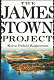 The Jamestown Project (0674024745) by Karen Ordahl Kupperman