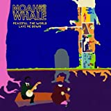 Noah and the Whale Peaceful, the World Lays Me Down