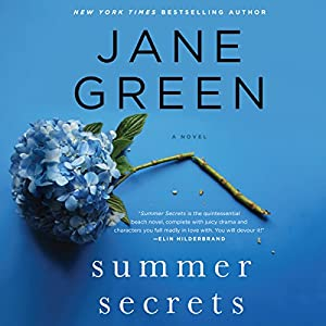 Summer Secrets: A Novel (       UNABRIDGED) by Jane Green Narrated by Jane Green