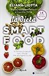 La dieta smartfood. In forma e in sal...