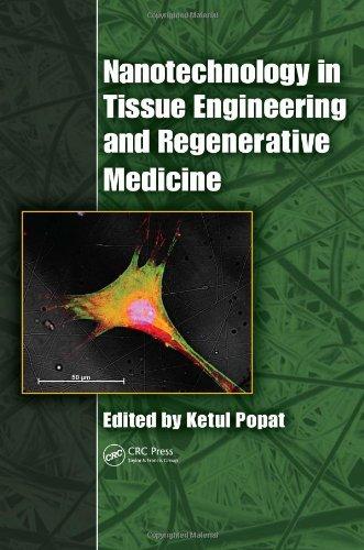 Nanotechnology In Tissue Engineering And Regenerative Medicine