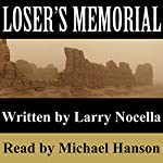 Loser's Memorial | Larry Nocella