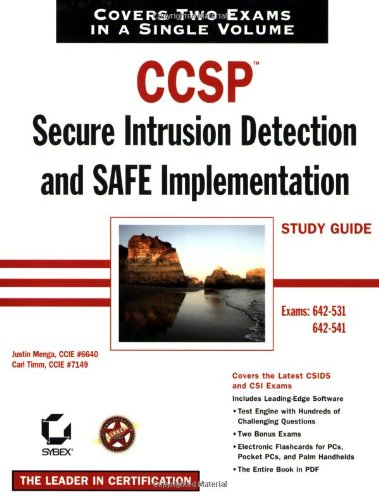 CCSP: Secure Intrusion Detection and SAFE Implementation Study Guide (642-531 and 642-541)