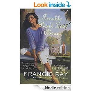 Trouble Don T Last Always Ebook Francis Ray Amazon Co Uk border=