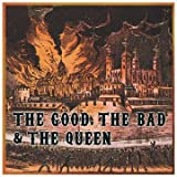 The Good the Bad & the Queenpar The Good, the Bad &...