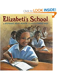 Elizabeti's School by Stephanie Stuve-Bodeen and Christy Hale