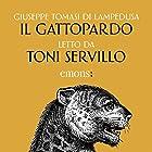 Il Gattopardo | Livre audio Auteur(s) : Giuseppe Tomasi di Lampedusa Narrateur(s) : Toni Servillo