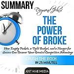 Daymond John's The Power of Broke Summary |  Ant Hive Media
