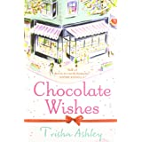 Chocolate Wishesby Trisha Ashley