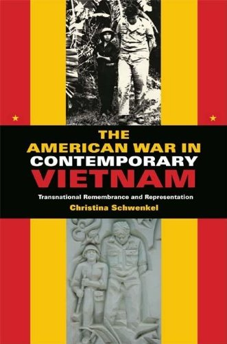 The American War in Contemporary Vietnam: Transnational...