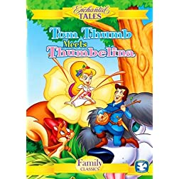 Enchanted Tales Tom Thumb Meets Thumbelina
