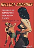 Hellcat-Amazons-Tough-Girls-and-Warped-Women-from-the-Pulp-Classics-Pulp-Postcard-series