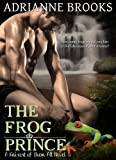 THE FROG PRINCE (Fairest Of Them All Book 2)