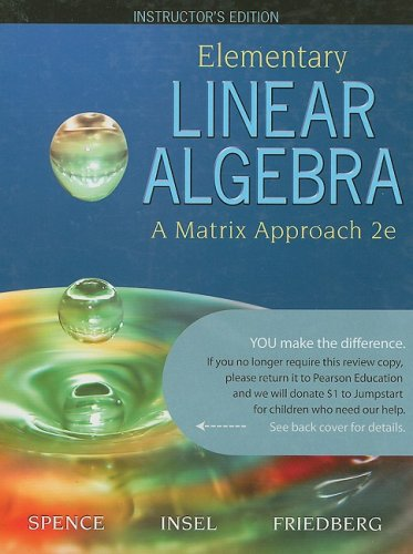 Elementary Linear Algebra - A Matrix Approach (2nd Edition)