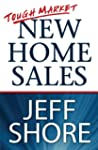 Tough Market New Home Sales