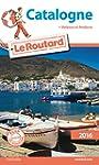 Guide du Routard Catalogne 2016: Avec...