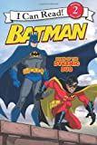 img - for Batman Classic: Dawn of the Dynamic Duo (I Can Read Book 2) book / textbook / text book