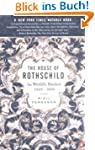 The House of Rothschild: The World's...
