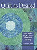 Quilt-As-Desired-Your-Guide-to-Straight-Line-and-Free-Motion-Quilting