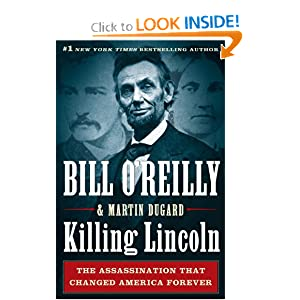Downloads Killing Lincoln: The Shocking Assassination That Changed America Forever (Thorndike Press Large Print Nonfiction Series) ebook