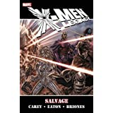 X-men Legacy: Salvagepar M. J. Carey
