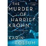 The Murder of Harriet Krohn (Inspector Sejer Mysteries)