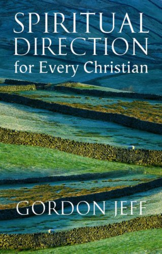 Spiritual Direction for Every Christian, GORDON H. JEFF