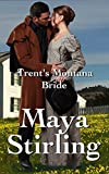 Trents Montana Bride (Sweet, clean Western Historical Romance)(Montana Ranchers and Brides series)