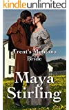 Trent's Montana Bride (Sweet, clean Western Historical Romance)(Montana Ranchers and Brides series) (Montana Ranchers Brides Book 3)