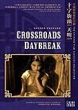 echange, troc Crossroads & Daybreak