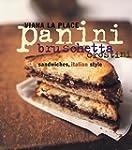 Panini, Bruschetta, Crostini: Sandwic...