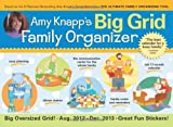 img - for 2013 Amy Knapp's Big Grid Family wall calendar: The essential organization and communication tool for the entire family book / textbook / text book