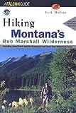Hiking Montana's Bob Marshall Country (Regional Hiking Series)