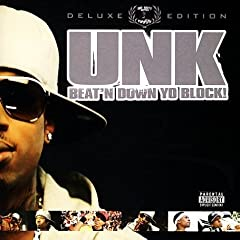 Unk - Beat'n Down Yo Block