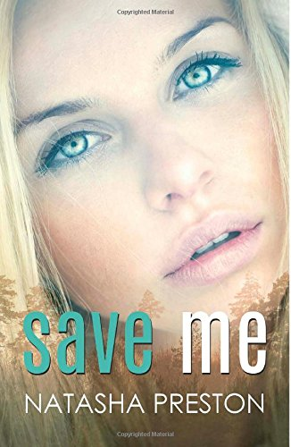 Save Me, by Natasha Preston