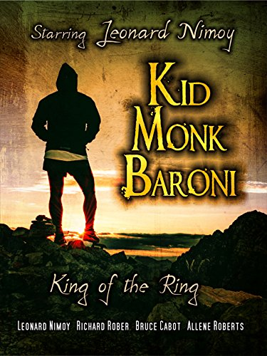 Kid Monk Baroni: Classic Leonard Nimoy Movie