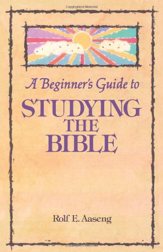 Beginners Guide to Studying the Bible