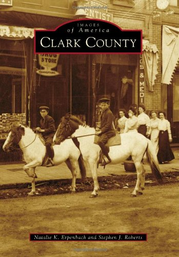 Clark County (Images Of America Series)