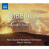 Sibelius: Night Ride and Sunrise; Belshazzar's Feast; Kuolema