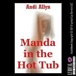 Manda in the Hot Tub Audiobook
